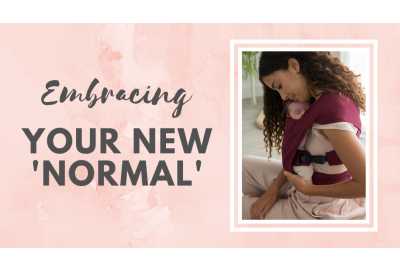 Embracing your new normal